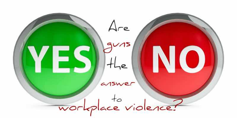 Guns in the Workplace for Workplace Violence?