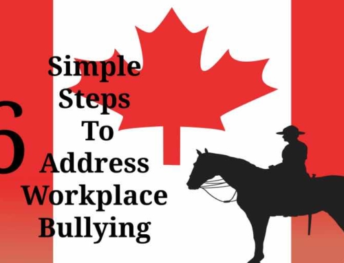 6 Simple Steps for Workplace Bullying