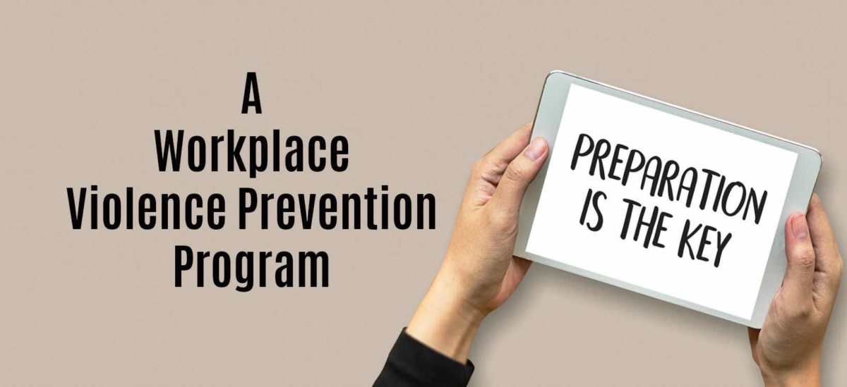 """Staying """"Armed"""" with a Workplace Violence Prevention Program"""