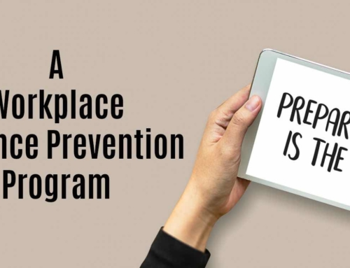 "Staying ""Armed"" with a Workplace Violence Prevention Program"