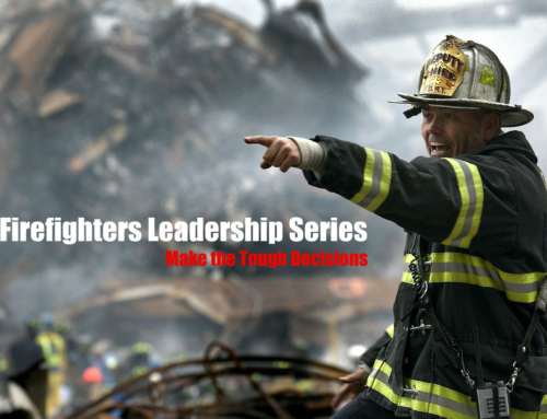 Firefighter Leaders Make Tough Decisions